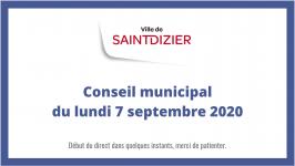 Ville de Saint-Dizier - Conseil municipal du 7 septembre 2020
