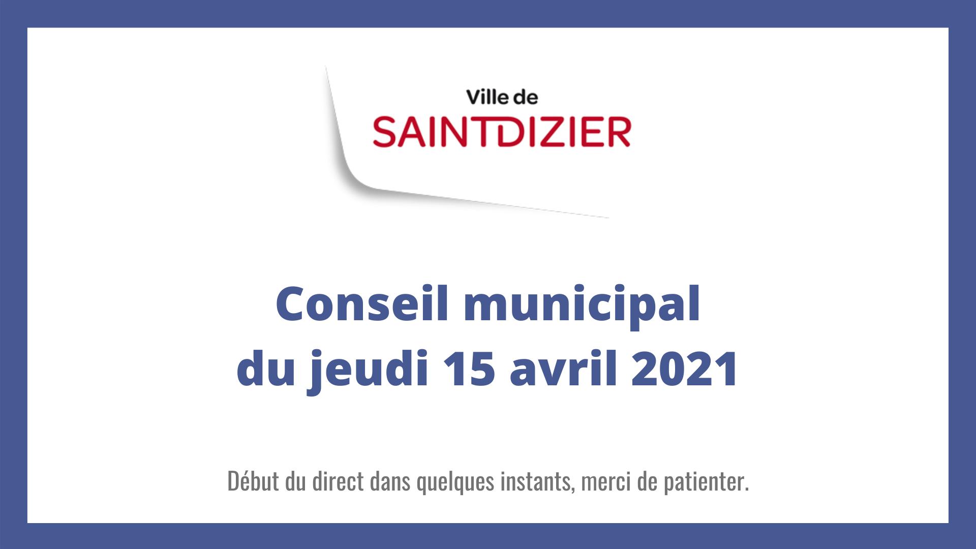 Conseil municipal du jeudi 15 avril 2021