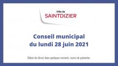 Conseil municipal du lundi 28 juin 2021